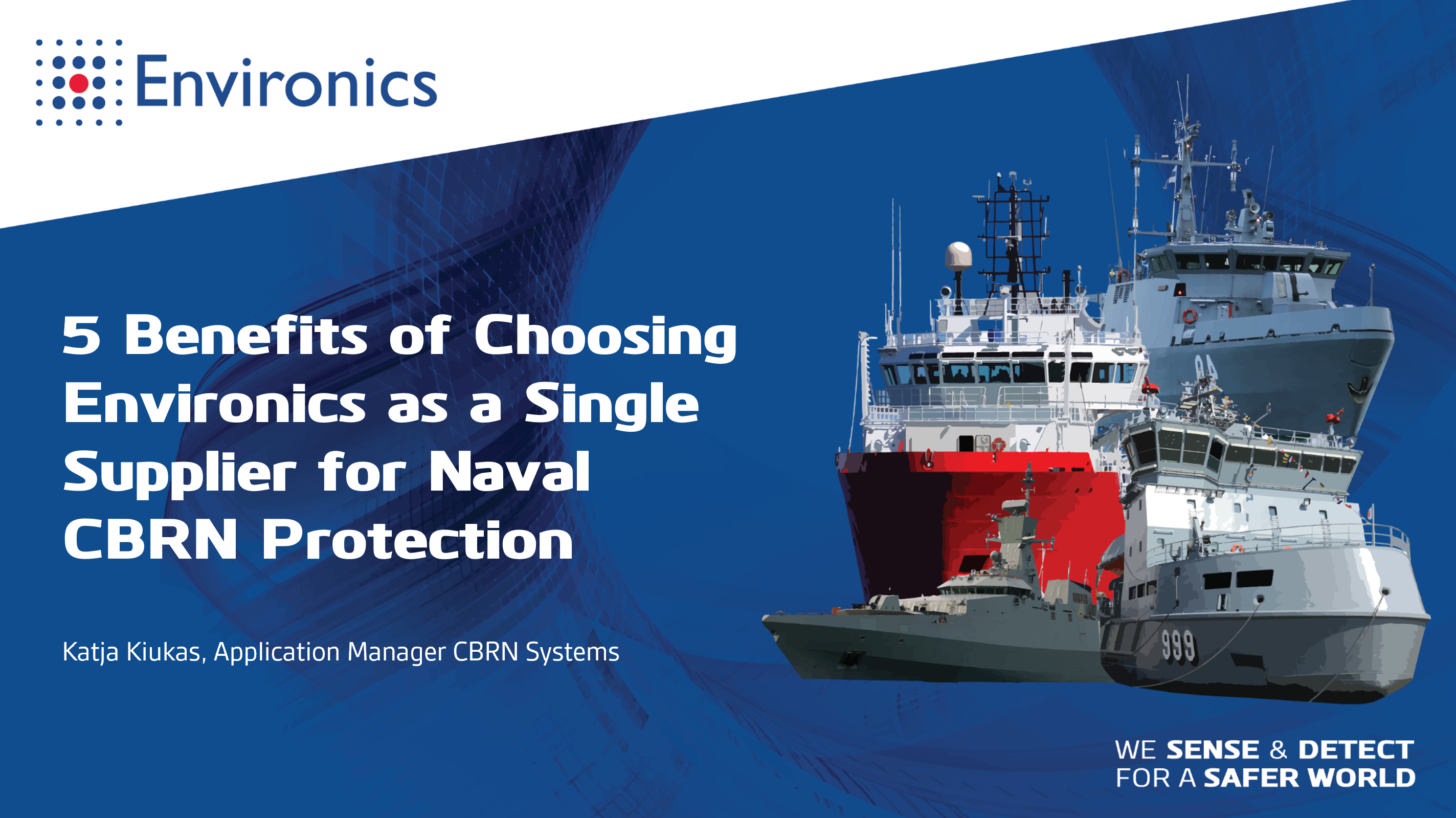 5 Benefits of Choosing Environics as a Single Supplier for Naval CBRN Protection